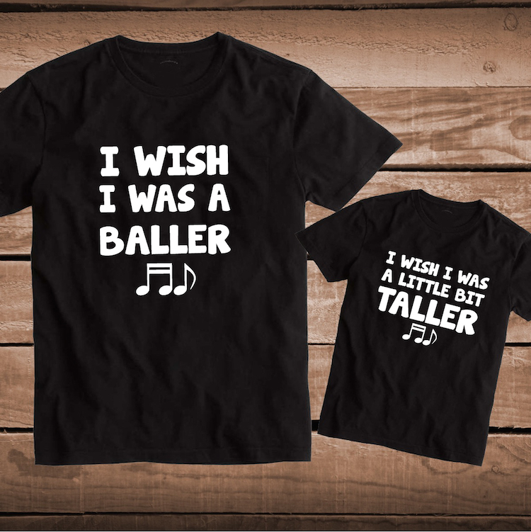 I Wish I Was A Baller I Wish I Was A Bit Taller Matching