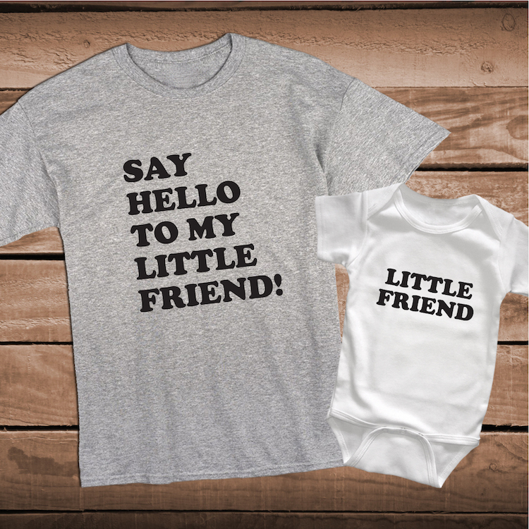 say hello to my little friend matching tees matching custom clothes father and son tees. Black Bedroom Furniture Sets. Home Design Ideas