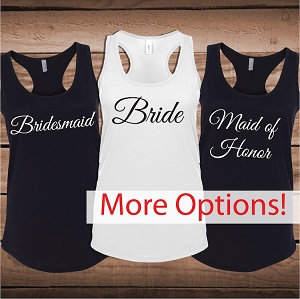 Personalized Wedding Party Tees and Tank Tops