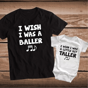 I Wish I Was a Baller Matching Clever Song Lyric Shirts