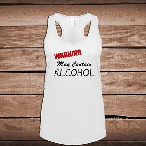 May Contain Alcohol Funny Wine Tasting Tank Or Tee
