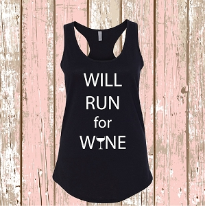Will Run For Wine Funny Top