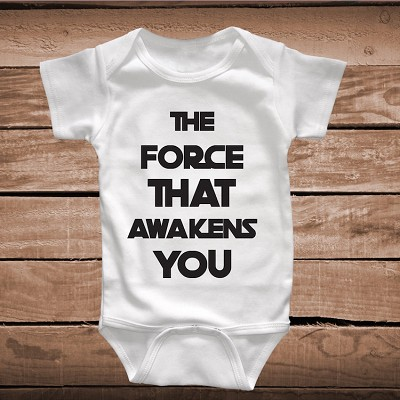 The Force That Awakens You Funny Onesie or Bib